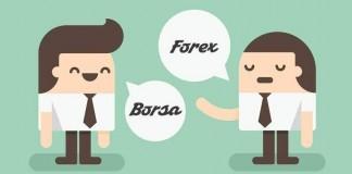 Borsa ve Forex Arasındaki Farklar