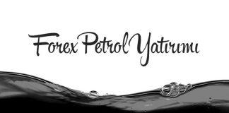 Forex Petrol Yatırımı