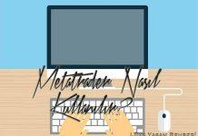 Metatrader Nasıl Kullanılır?
